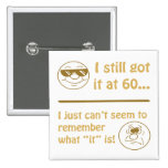 Funny Faces 60th Birthday Gag Gifts Button