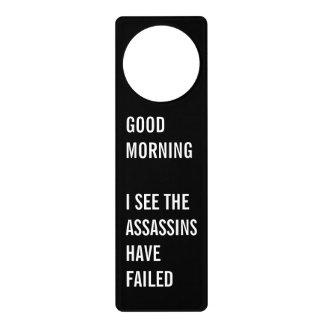 Funny Failed Assassins Door Hanger