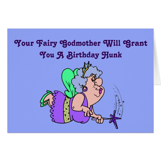 Funny fairy godmother birthday card with hunk zazzle funny fairy godmother birthday card with hunk bookmarktalkfo Gallery
