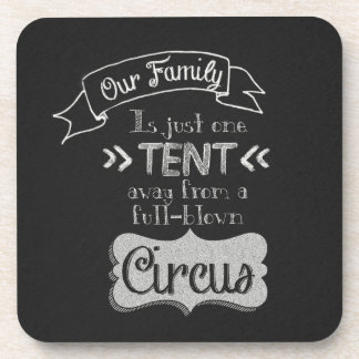 Funny Family Quote Chalkboard Art Beverage Coaster
