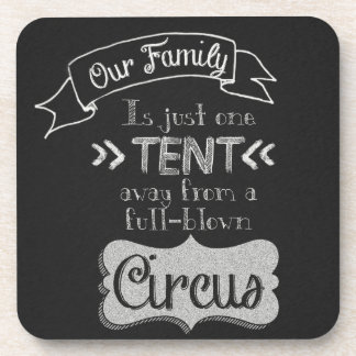 Funny Family Quote Chalkboard Art Drink Coaster