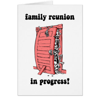 Funny family reunion greeting card
