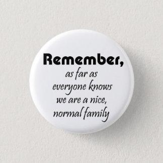 Funny family slogan gifts joke reunion souvenirs pinback button