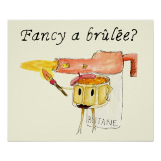 Funny Fancy a Brulee Quirky watercolour Art Design Poster