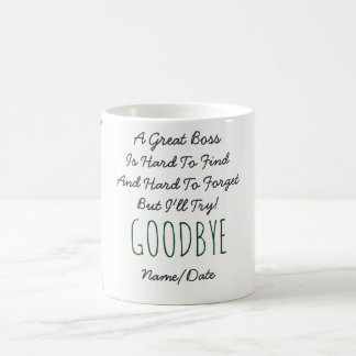 FUNNY Farewell BOSS Mug - Hard To Forget