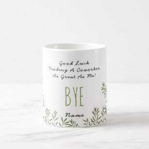 Funny for coworker coffee travel mugs zazzle funny farewell colleague no coworkers great as me coffee mug thecheapjerseys Image collections
