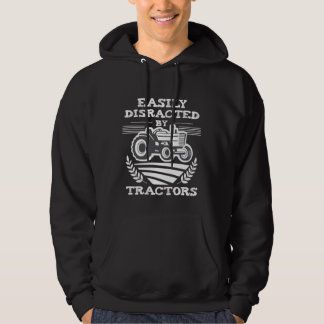 Funny Farming Distracted by Tractors lover Farmer Hoodie