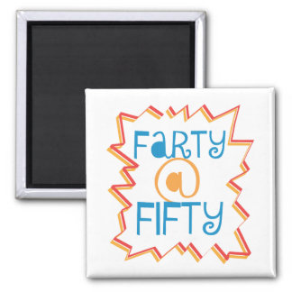 Funny Farty at Fifty 50th Birthday Gag Gift 2 Inch Square Magnet