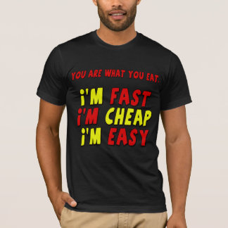 Funny Fast Cheap Easy T-shirts Gifts