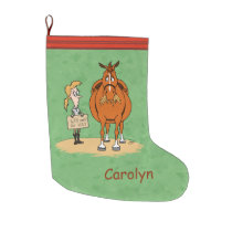 Funny Fat Cartoon Horse Woman Will Work For Hay Large Christmas Stocking