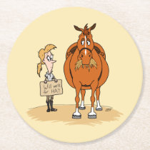 Funny Fat Cartoon Horse Woman Will Work For Hay Round Paper Coaster