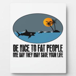 Funny fat joke plaque