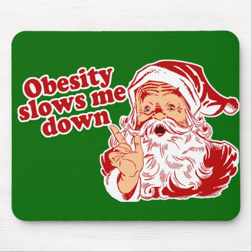 Funny Fat Santa Mousepad