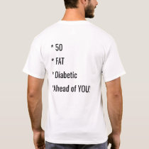 Funny Fat Saying Shirt