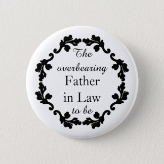 Funny Father in law wedding Pinback Button
