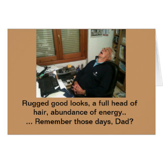 Funny Fathers Day Greeting Card