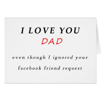 Funny Father's Day Facebook Friend Request Card