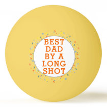 funny Father's Day Ping Pong Ball