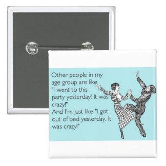 Funny fatigue pin