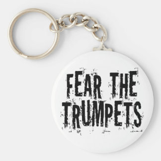 Funny Fear The Trumpets Gift Basic Round Button Keychain