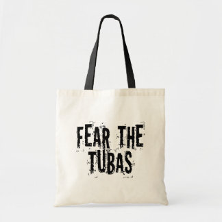 Funny Fear The Tubas Tote Bag