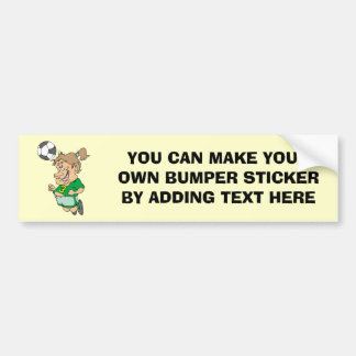 Funny Female Soccer Player Tshirts and Gifts Bumper Sticker