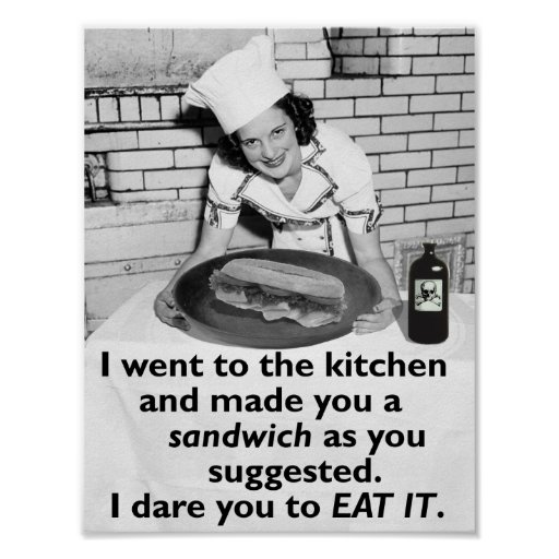 Funny Feminist Make Me A Sandwich Poster Zazzle