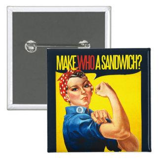 Funny Feminist Rosie Riveter humor Pinback Button