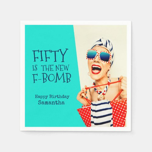 Funny Fifty is the New F_Bomb Birthday Party Napkins