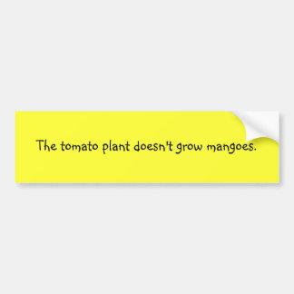 Funny Filipino Proverb Bumper Sticker - Tomato Car Bumper Sticker