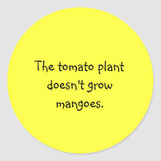 Funny Filipino Proverb Sticker - Tomato Plant