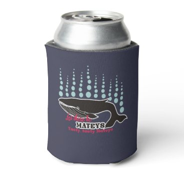 Beach Themed Funny fish boating killer whale tasty mateys can cooler