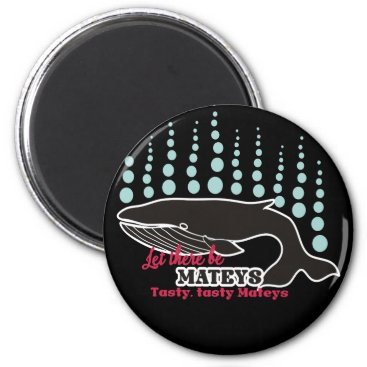 Beach Themed Funny fish boating killer whale tasty mateys magnet