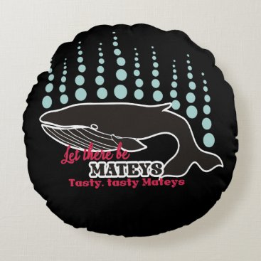 Beach Themed Funny fish boating killer whale tasty mateys round pillow