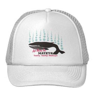 Beach Themed Funny fish boating killer whale tasty mateys trucker hat