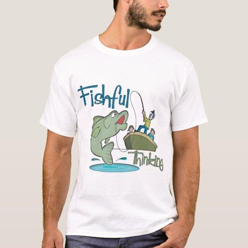 Funny Fishing - Fishful Thinking T-Shirt