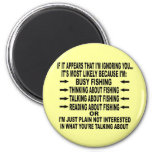 FUNNY FISHING OBSESSION 2 INCH ROUND MAGNET