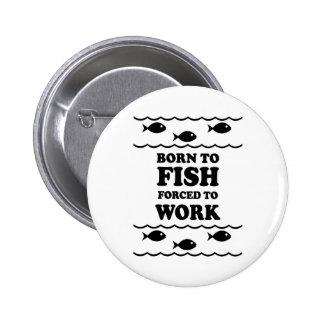 Funny fishing pinback button