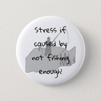 Funny Fishing Quote Button