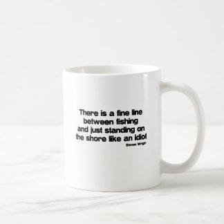 Funny Fishing quote Classic White Coffee Mug