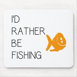 Funny Fishing Quote Mouse Pad