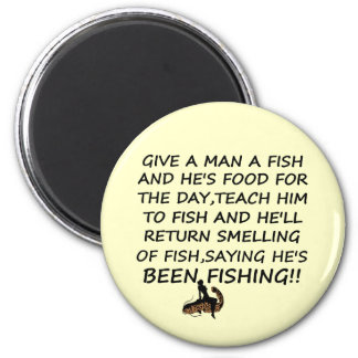 Funny fishing slogan magnet