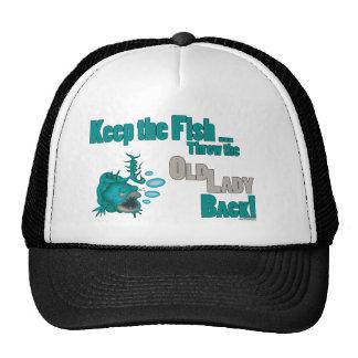 Funny Fishing T-Shirt Fishing Humor Keep the Fish Trucker Hat