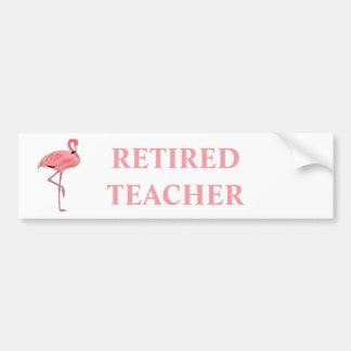 Funny Flamingo Retired Teacher Bumper Sticker
