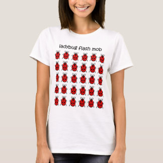 funny flash mob ladybug T-Shirt