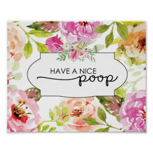054e3a6bd0606 Funny Floral Have A Nice Poop Bathroom Wall Art