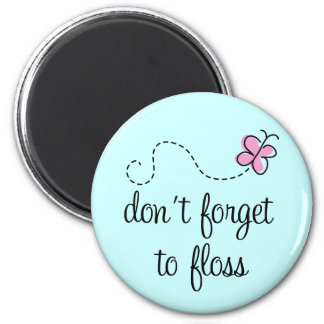 Funny Floss Dental Hygienist Magnet
