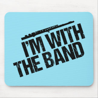 Funny Flute I'm With the Band Mouse Pad