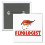 Funny Fly Fishing Pinback Buttons