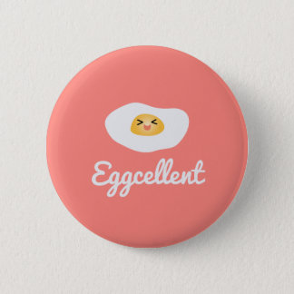 Funny Foodie Cute Egg Eggcellent Humorous Food Pun Pinback Button